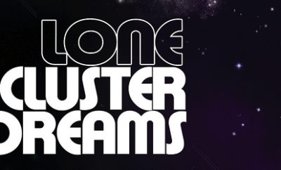 Lone EP Cluster Dreams et Joy Reel / Sunset Teens