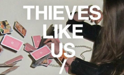 Thieves Like Us Again and again